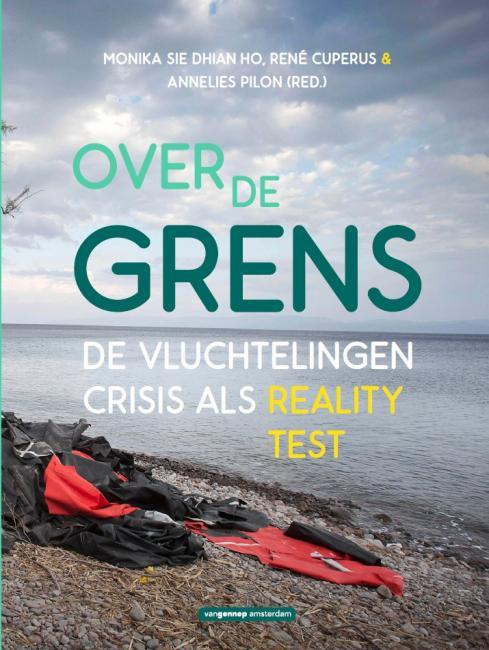 Over de Grens. De vluchtelingencrisis als reality-test